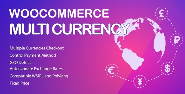 WooCommerce Multi Currency 2.1.20 – Currency Switcher