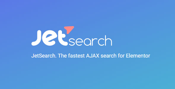 JetSearch 2.1.14 – The Fastest AJAX Search for Elementor